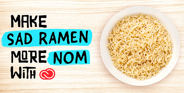 MAKE SAD RAMEN MORE NOM