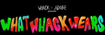 What Whack Wears Contest